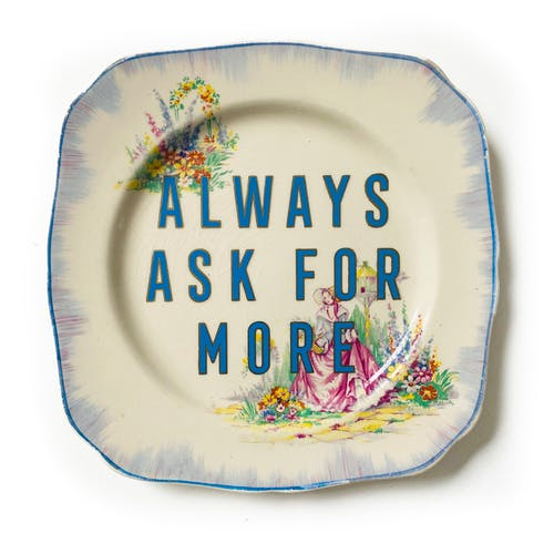 Always ask for more by Maggie Hall