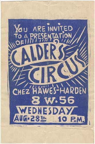 Invitation to a performance of Cirque Calder at the Hawes-Harden apartment, 28 August 1929 Photo credit: Calder Foundation, NY/ Art Resource, NY.